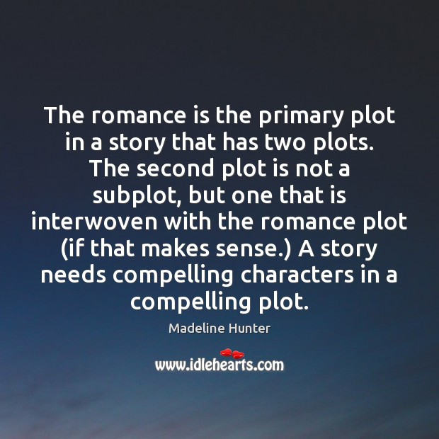 The romance is the primary plot in a story that has two Image