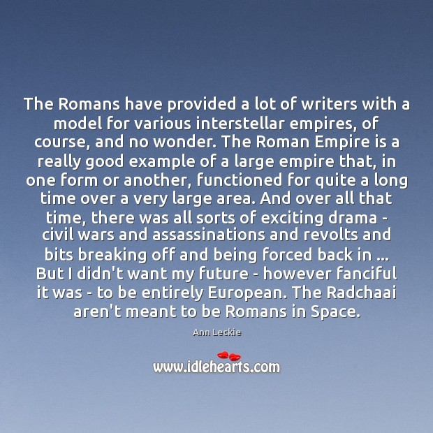 Image, The Romans have provided a lot of writers with a model for