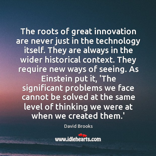 The roots of great innovation are never just in the technology itself. Image
