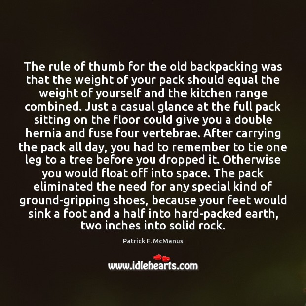 Image, The rule of thumb for the old backpacking was that the weight