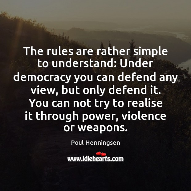 The rules are rather simple to understand: Under democracy you can defend Image