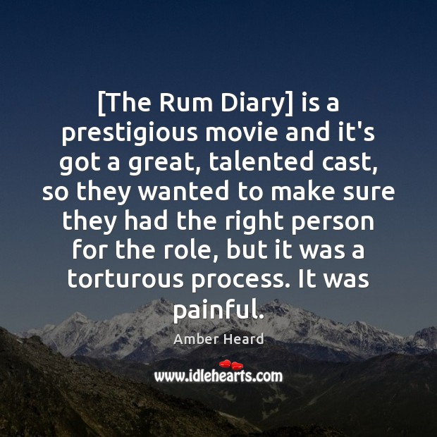 Image, [The Rum Diary] is a prestigious movie and it's got a great,