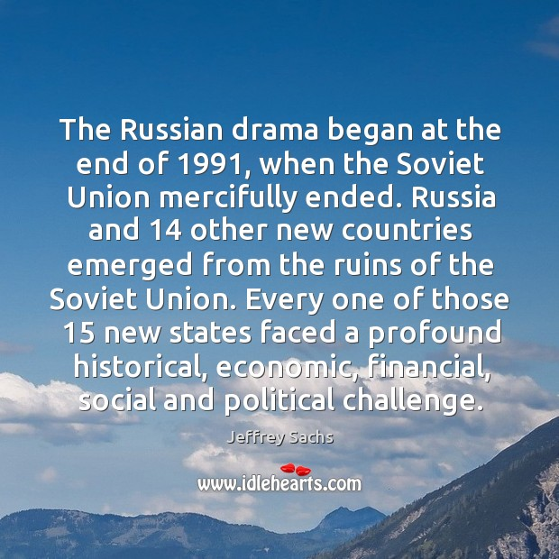 The russian drama began at the end of 1991, when the soviet union mercifully ended. Image