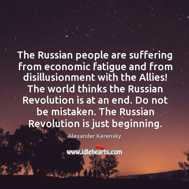 Image, The russian people are suffering from economic fatigue and from disillusionment with the allies!