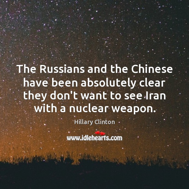 The Russians and the Chinese have been absolutely clear they don't want Image