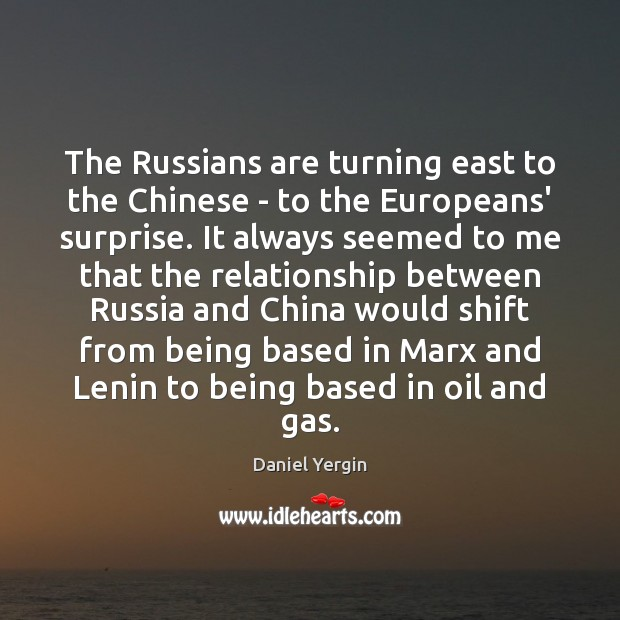 The Russians are turning east to the Chinese – to the Europeans' Image