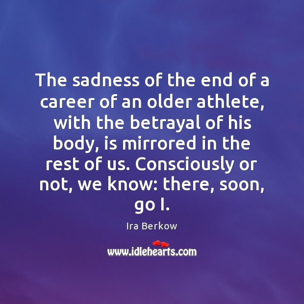 The sadness of the end of a career of an older athlete, Image