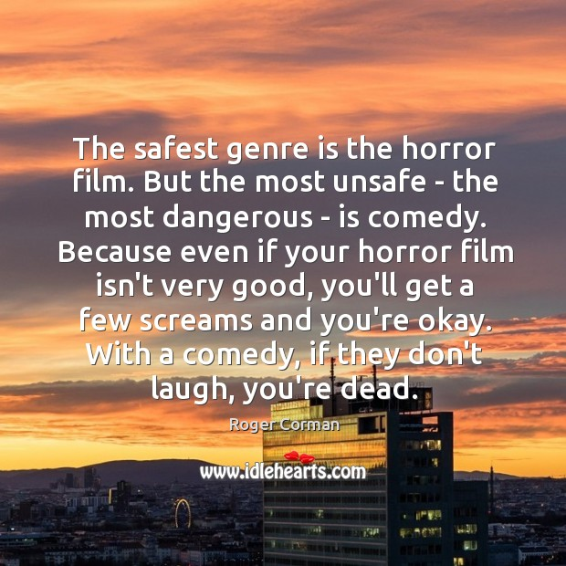 The safest genre is the horror film. But the most unsafe – Image