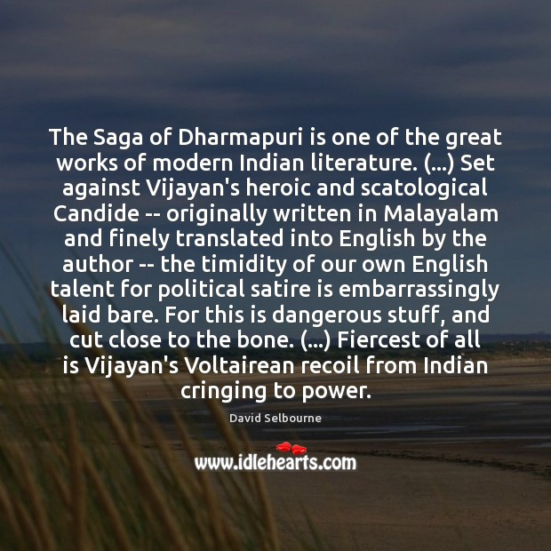 The Saga of Dharmapuri is one of the great works of modern Image