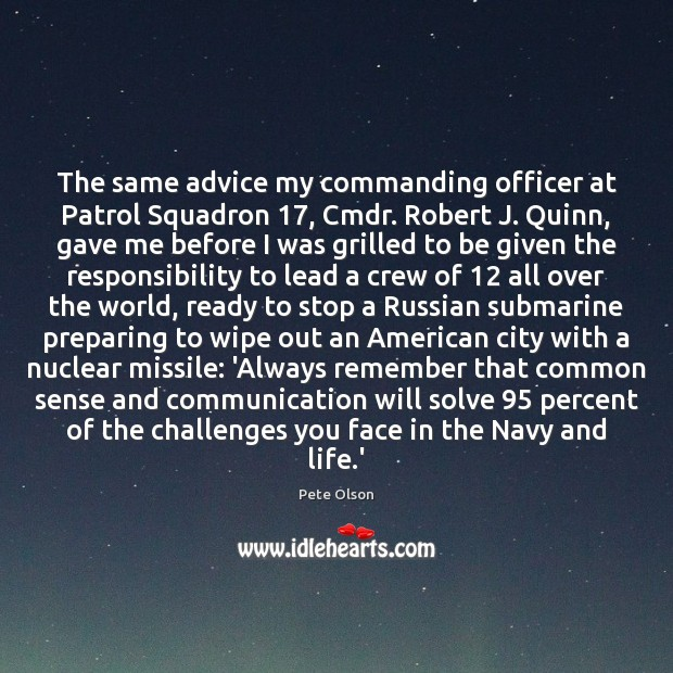 The same advice my commanding officer at Patrol Squadron 17, Cmdr. Robert J. Image
