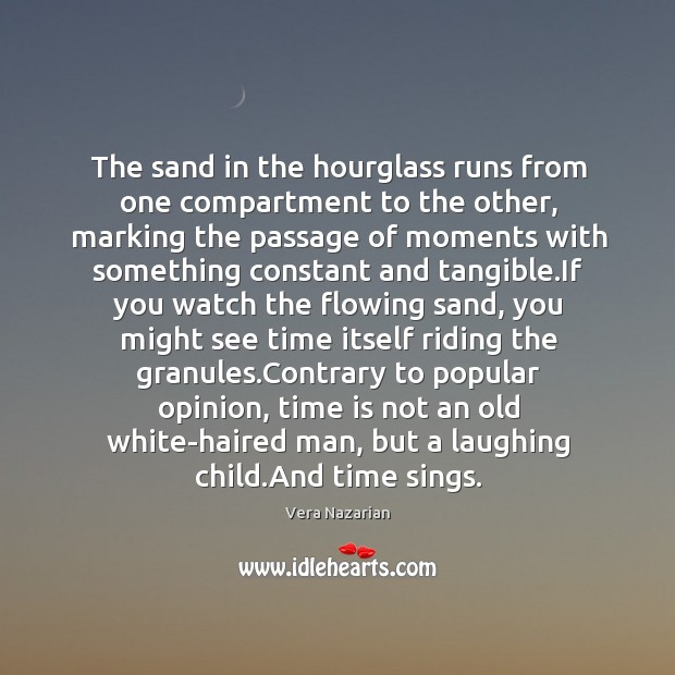 The sand in the hourglass runs from one compartment to the other, Image