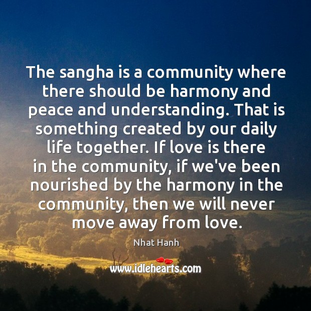 Image, The sangha is a community where there should be harmony and peace