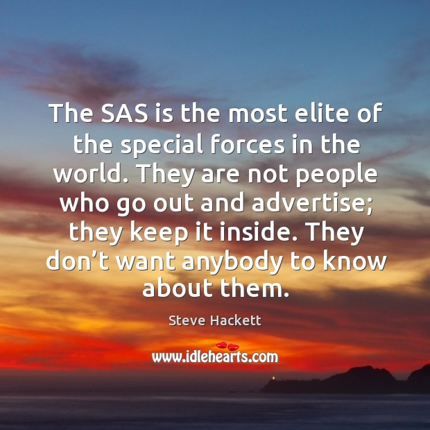 The sas is the most elite of the special forces in the world. Image