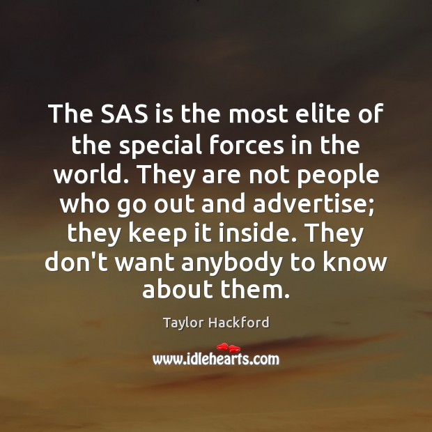The SAS is the most elite of the special forces in the Image