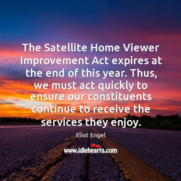 The satellite home viewer improvement act expires at the end of this year. Image