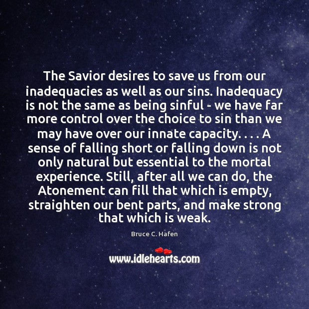 Image, The Savior desires to save us from our inadequacies as well as