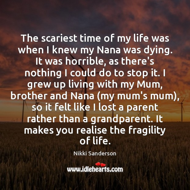 Image, The scariest time of my life was when I knew my Nana