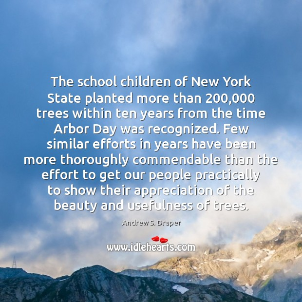 Image, The school children of New York State planted more than 200,000 trees within