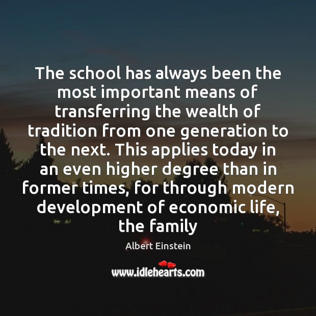 Image, The school has always been the most important means of transferring the