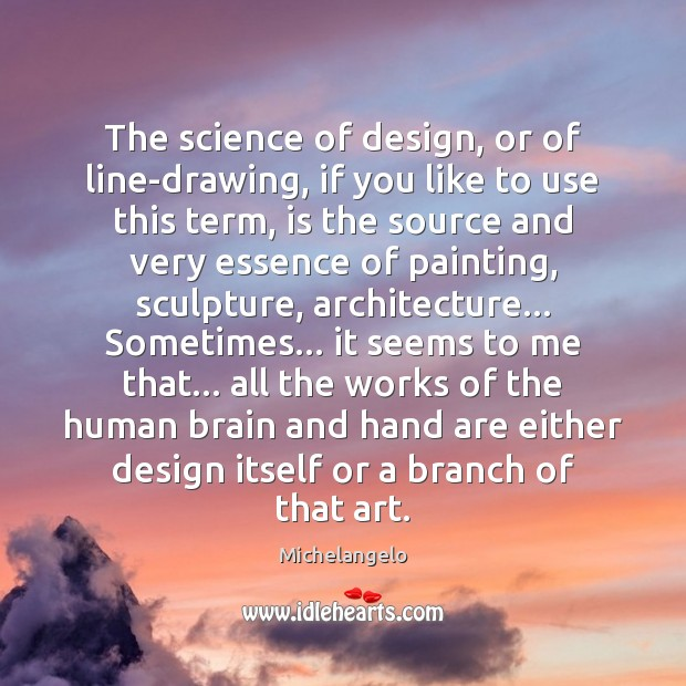 Image, The science of design, or of line-drawing, if you like to use