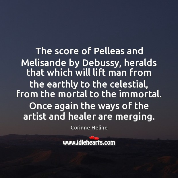 The score of Pelleas and Melisande by Debussy, heralds that which will Image