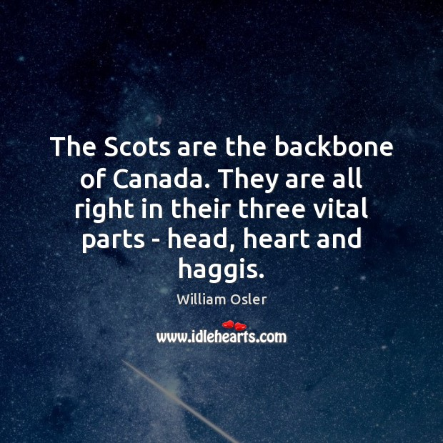 Image, The Scots are the backbone of Canada. They are all right in