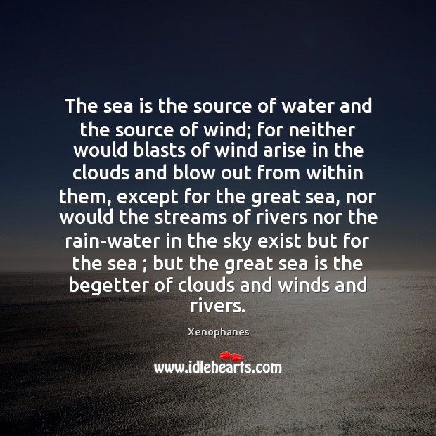 The sea is the source of water and the source of wind; Image