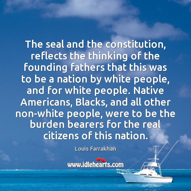 The seal and the constitution, reflects the thinking of the founding fathers Image