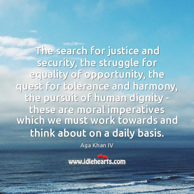 Image, The search for justice and security, the struggle for equality of opportunity,