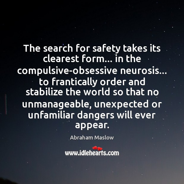 Image, The search for safety takes its clearest form… in the compulsive-obsessive neurosis…