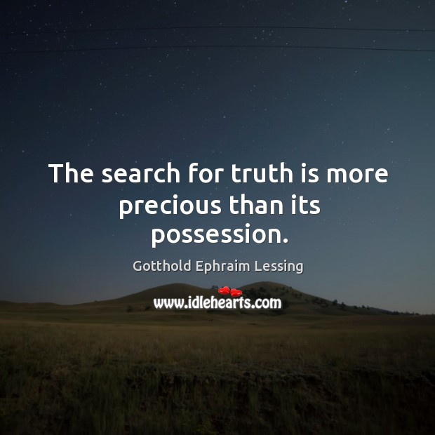 The search for truth is more precious than its possession. Image