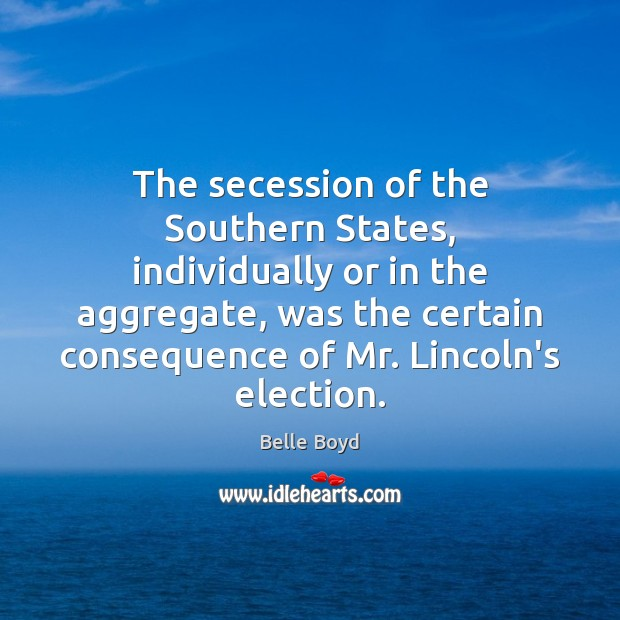 Image, The secession of the Southern States, individually or in the aggregate, was