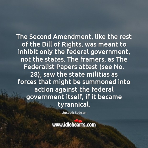 Image, The Second Amendment, like the rest of the Bill of Rights, was