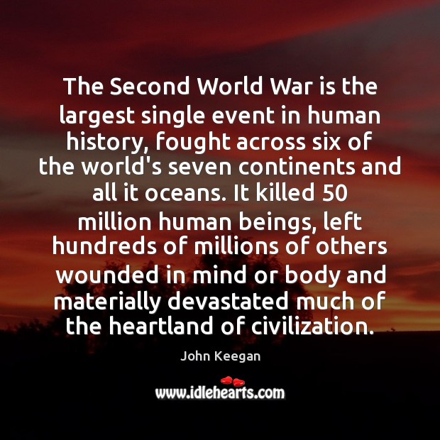 The Second World War is the largest single event in human history, Image