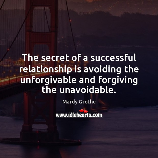 Image, The secret of a successful relationship is avoiding the unforgivable and forgiving
