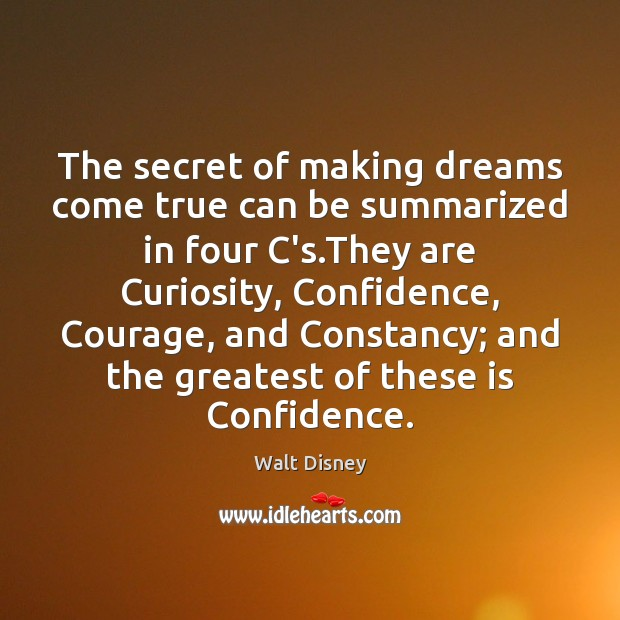 Image, The secret of making dreams come true can be summarized in four
