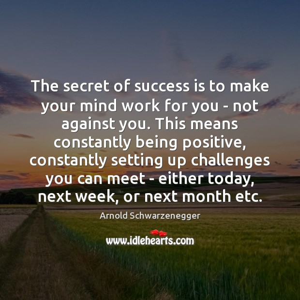 The secret of success is to make your mind work for you Success Quotes Image