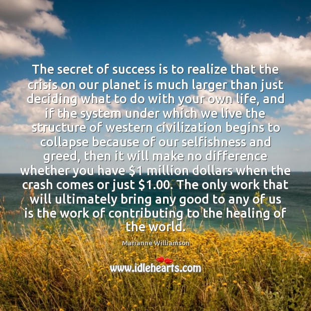 The secret of success is to realize that the crisis on our Image