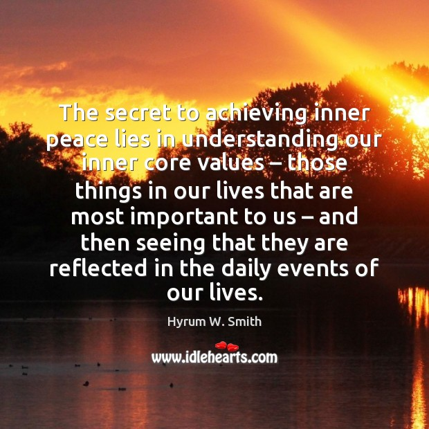 The secret to achieving inner peace lies in understanding our inner core Image