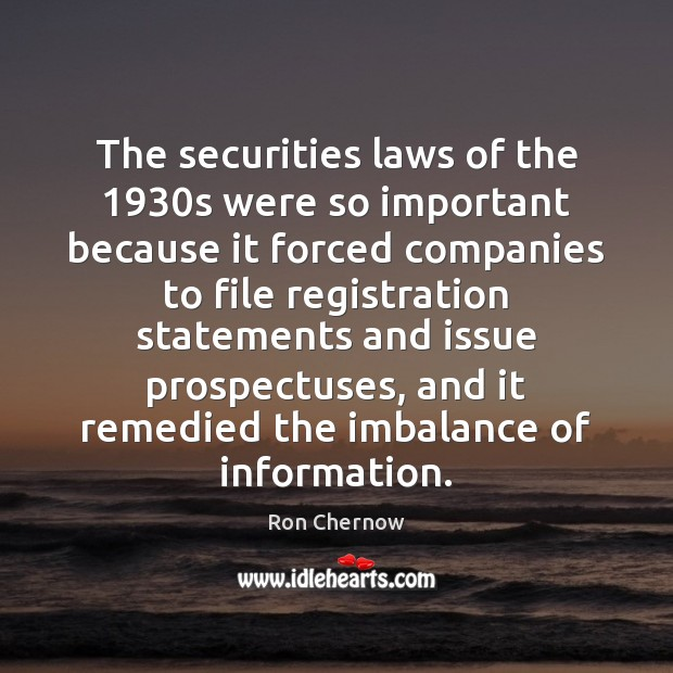 Image, The securities laws of the 1930s were so important because it forced