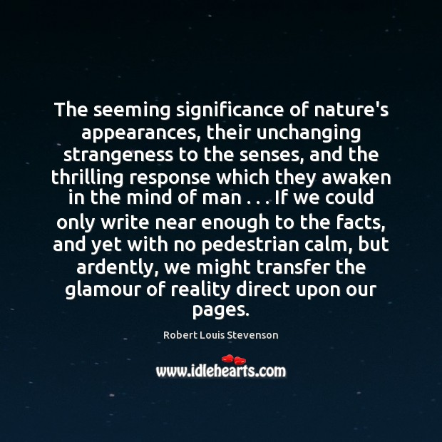 The seeming significance of nature's appearances, their unchanging strangeness to the senses, Image