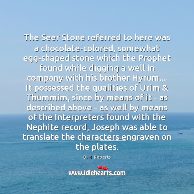 Image, The Seer Stone referred to here was a chocolate-colored, somewhat egg-shaped stone
