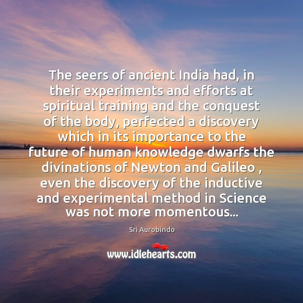 Image, The seers of ancient India had, in their experiments and efforts at