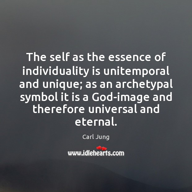 Image, The self as the essence of individuality is unitemporal and unique; as