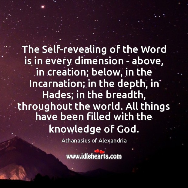 The Self-revealing of the Word is in every dimension – above, in Image