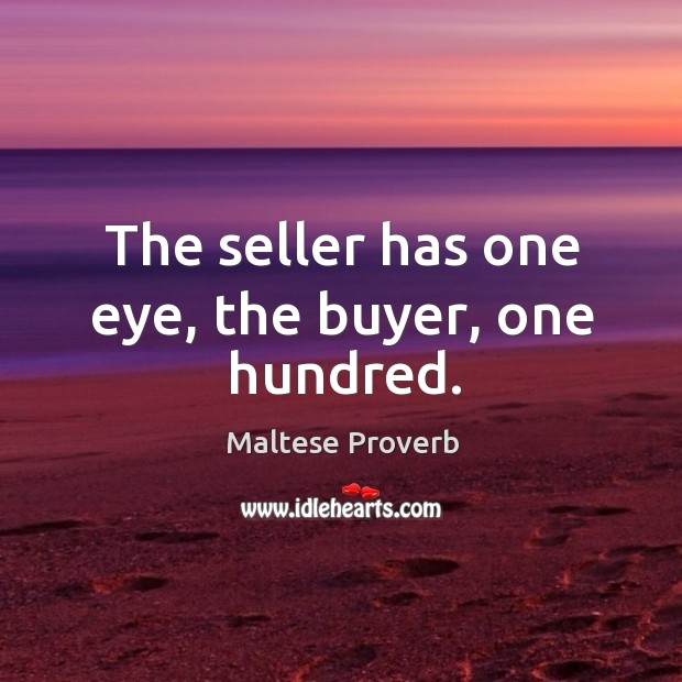 Image, The seller has one eye, the buyer, one hundred.
