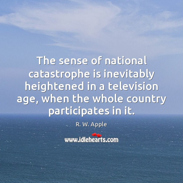 The sense of national catastrophe is inevitably heightened in a television age, Image