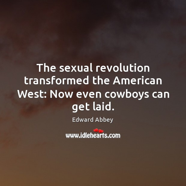 Image, The sexual revolution transformed the American West: Now even cowboys can get laid.