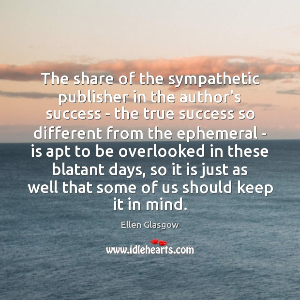 The share of the sympathetic publisher in the author's success – the Image