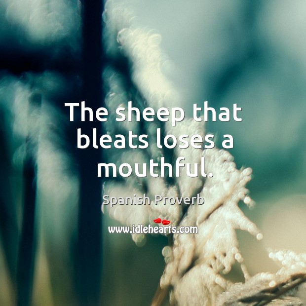Image, The sheep that bleats loses a mouthful.